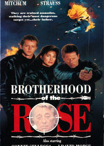 Brotherhood of the Rose Ne Zaman?'