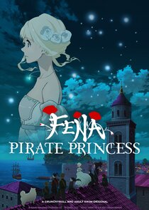 Fena: Pirate Princess Ne Zaman?'