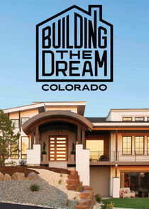 Building The Dream: Colorado Ne Zaman?'