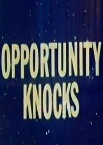 Opportunity Knocks Ne Zaman?'