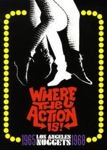 Where the Action Is Ne Zaman?'