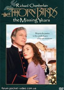 The Thorn Birds: The Missing Years Ne Zaman?'