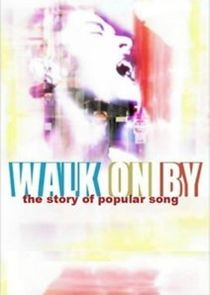 Walk on By: The Story of Popular Song Ne Zaman?'