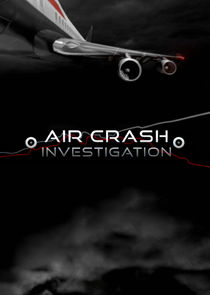 Air Crash Investigation Ne Zaman?'