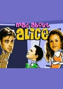 Mad About Alice Ne Zaman?'