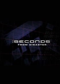 Seconds from Disaster Ne Zaman?'