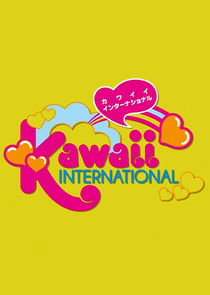 Kawaii International Ne Zaman?'