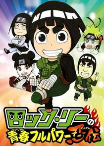 Naruto SD: Rock Lee no Seishun Full-Power Ninden Ne Zaman?'