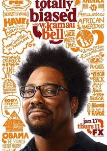 Totally Biased with W. Kamau Bell Ne Zaman?'