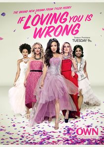 Tyler Perry's If Loving You is Wrong Ne Zaman?'