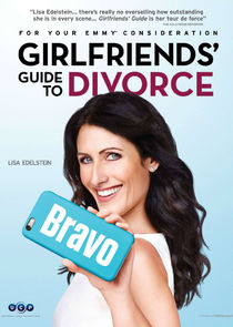 Girlfriends' Guide to Divorce Ne Zaman?'