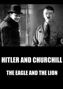 Hitler vs Churchill : The Eagle and the Lion Ne Zaman?'