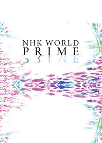 NHK World Prime Ne Zaman?'