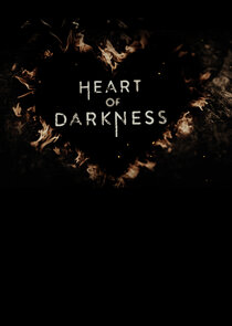 Heart of Darkness Ne Zaman?'