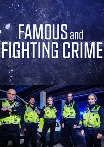 Famous and Fighting Crime Ne Zaman?'