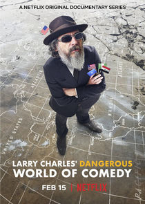 Larry Charles' Dangerous World of Comedy Ne Zaman?'