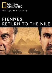 Fiennes: Return to the Nile Ne Zaman?'
