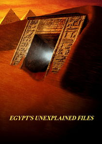 Egypt's Unexplained Files Ne Zaman?'