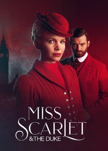 Miss Scarlet and The Duke Ne Zaman?'