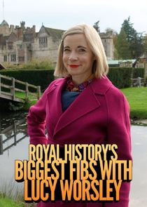 Royal History's Biggest Fibs with Lucy Worsley Ne Zaman?'