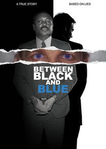 Between Black and Blue Ne Zaman?'