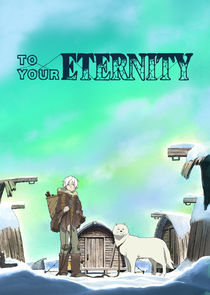 To Your Eternity Ne Zaman?'