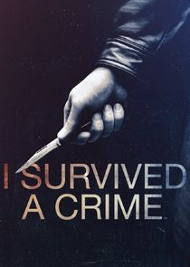 I Survived a Crime Ne Zaman?'