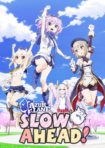 Azur Lane: Slow Ahead! Ne Zaman?'