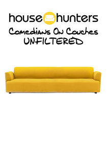 House Hunters: Comedians on Couches Unfiltered Ne Zaman?'