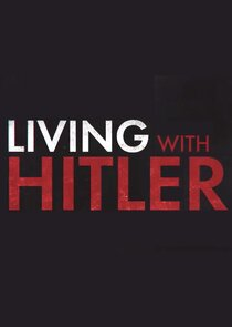 Living with Hitler Ne Zaman?'
