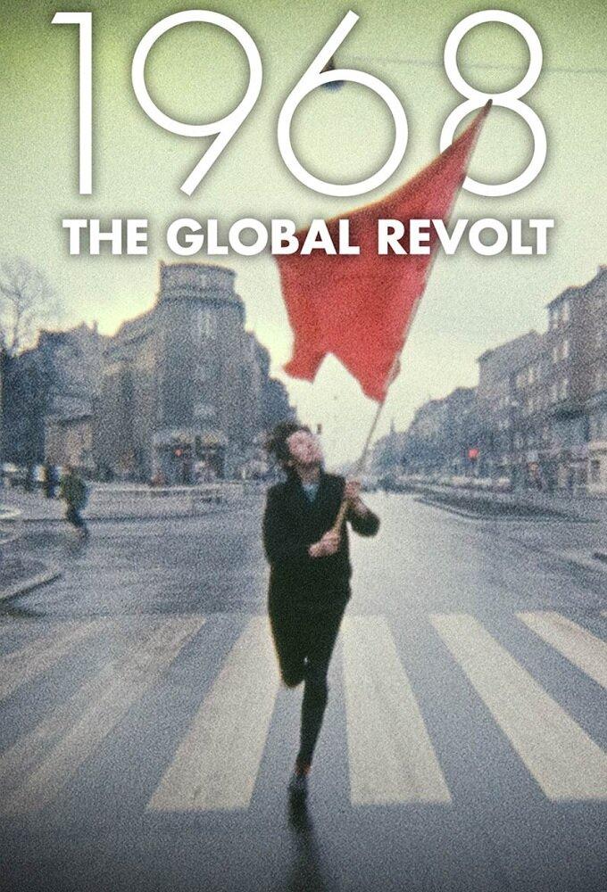1968 The Global Revolt ne zaman