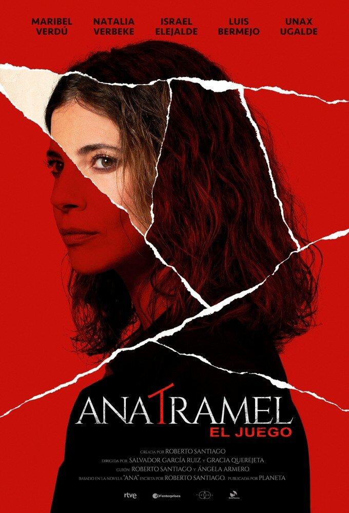 Ana Tramel. El Juego ne zaman