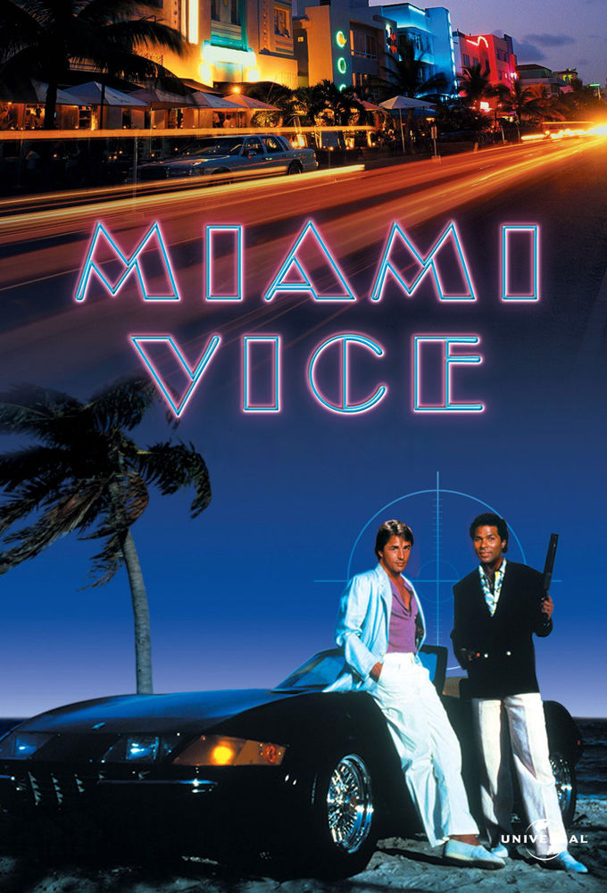 Miami Vice ne zaman
