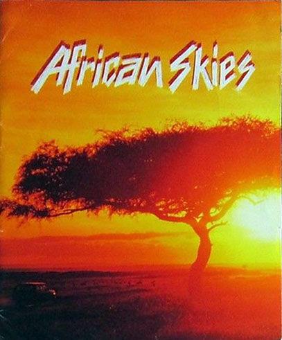 African Skies ne zaman