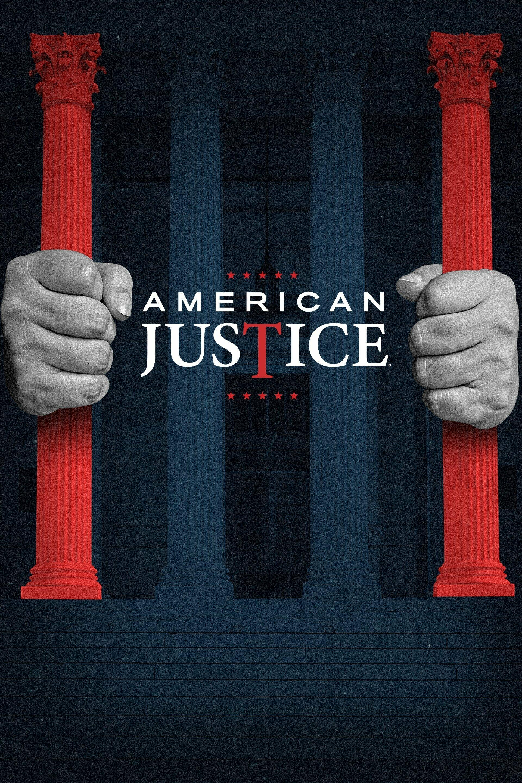American Justice ne zaman