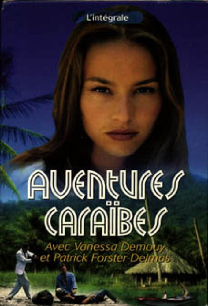 Aventures Caraïbes ne zaman