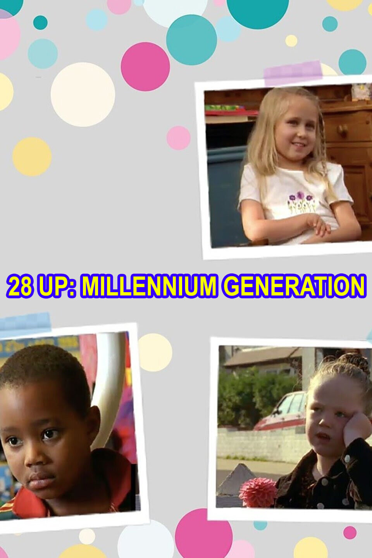 28 Up: Millennium Generation ne zaman