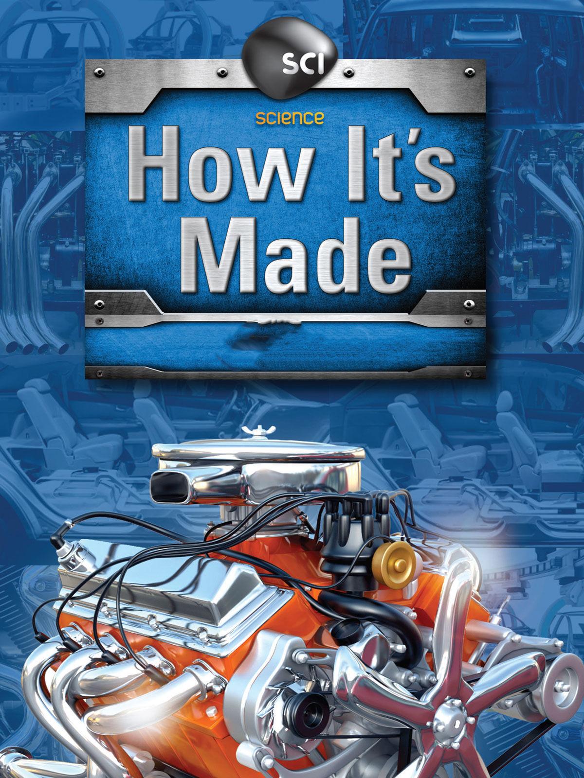 How It's Made ne zaman