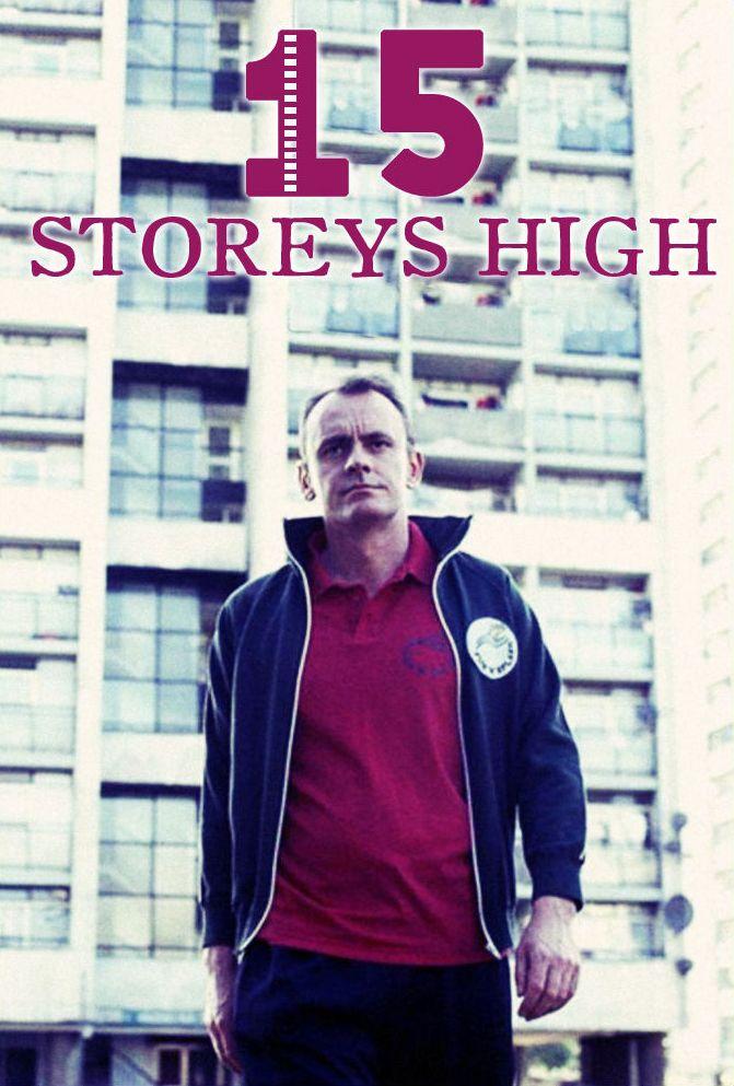 15 Storeys High ne zaman