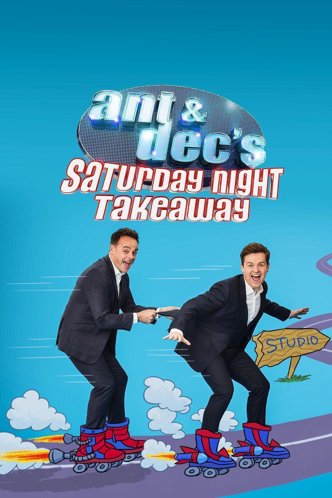 Ant & Dec's Saturday Night Takeaway ne zaman