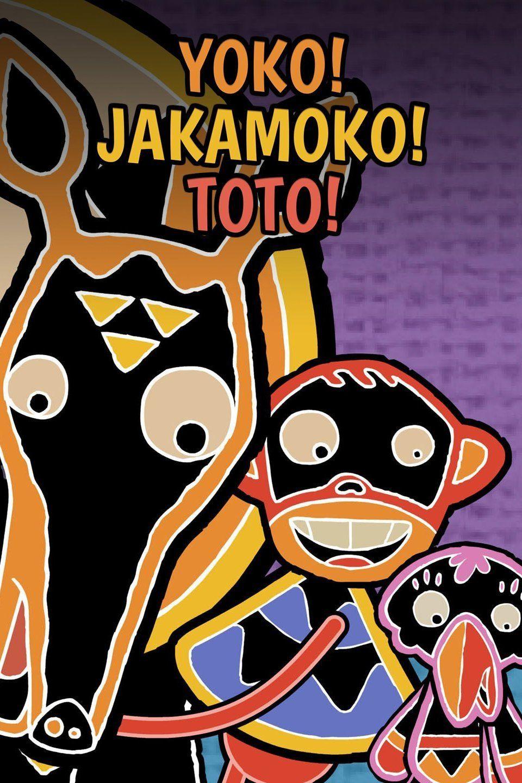 Yoko! Jakamoko! Toto! ne zaman