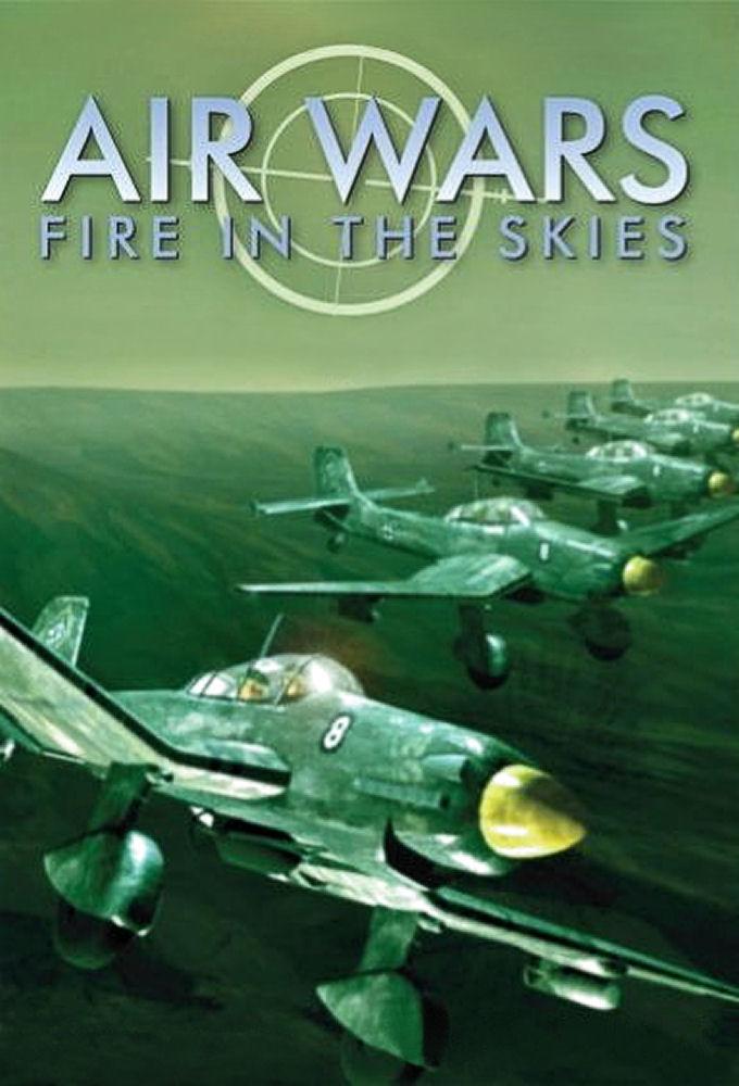 Air Wars: Fire in the Skies ne zaman