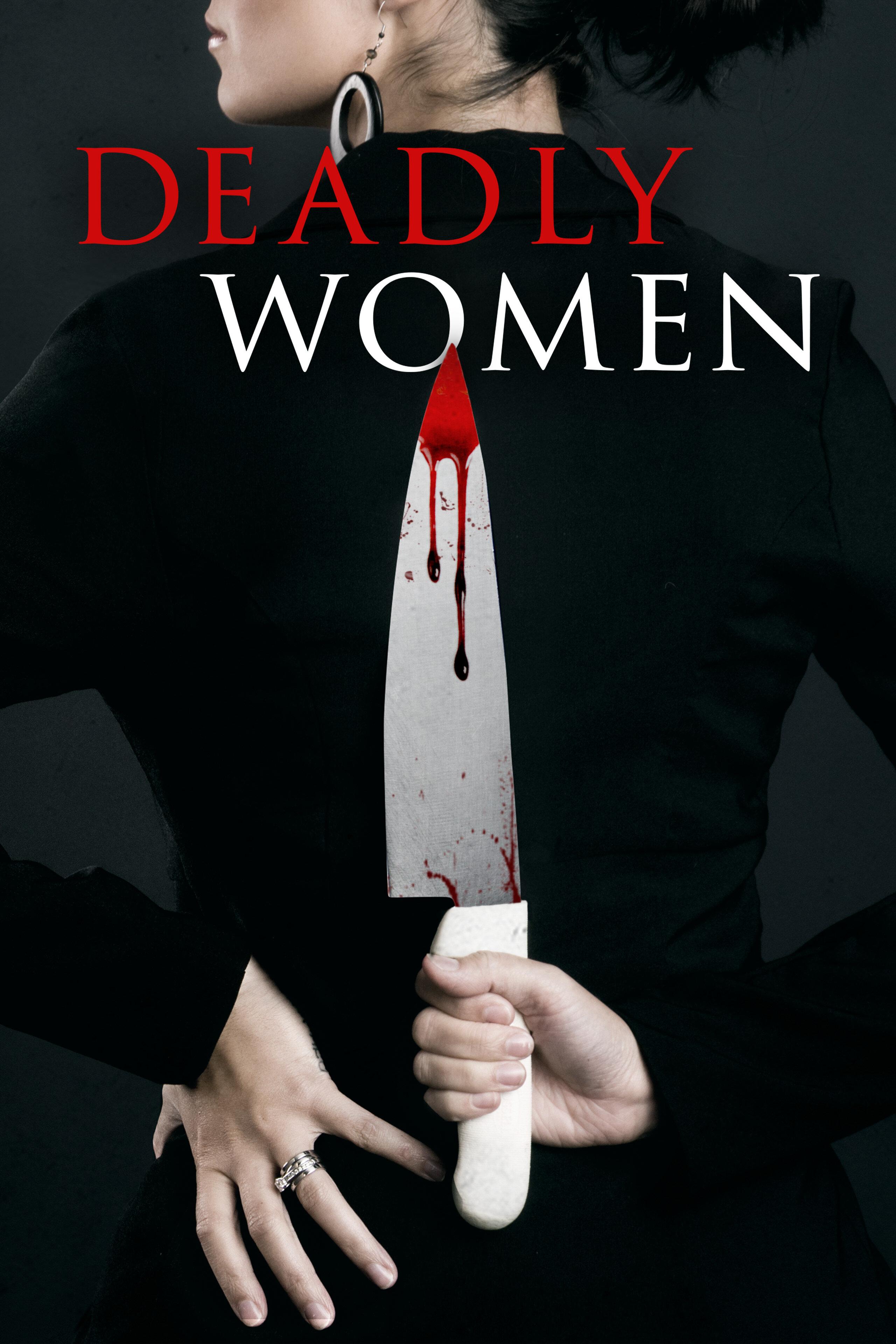 Deadly Women ne zaman