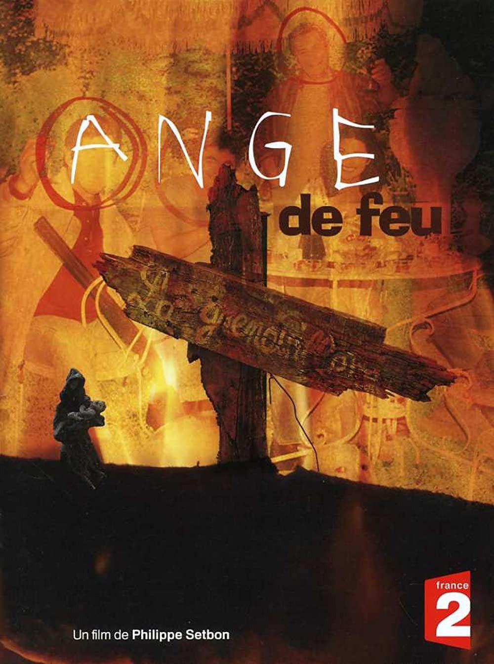 Ange de Feu ne zaman