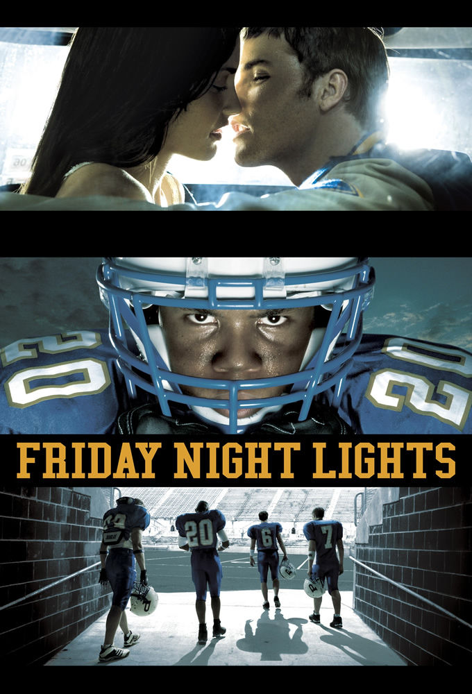 Friday Night Lights ne zaman