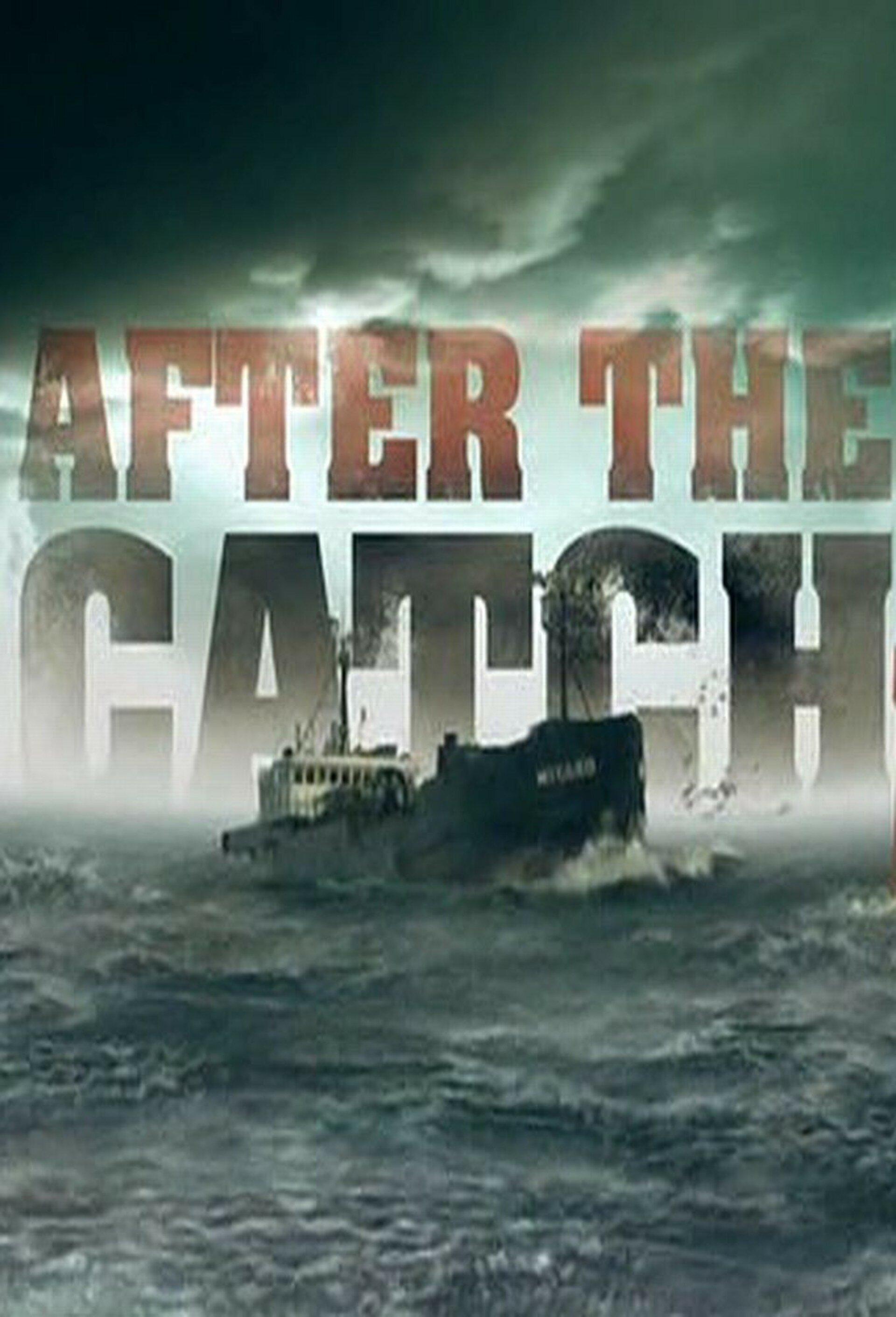 After the Catch ne zaman
