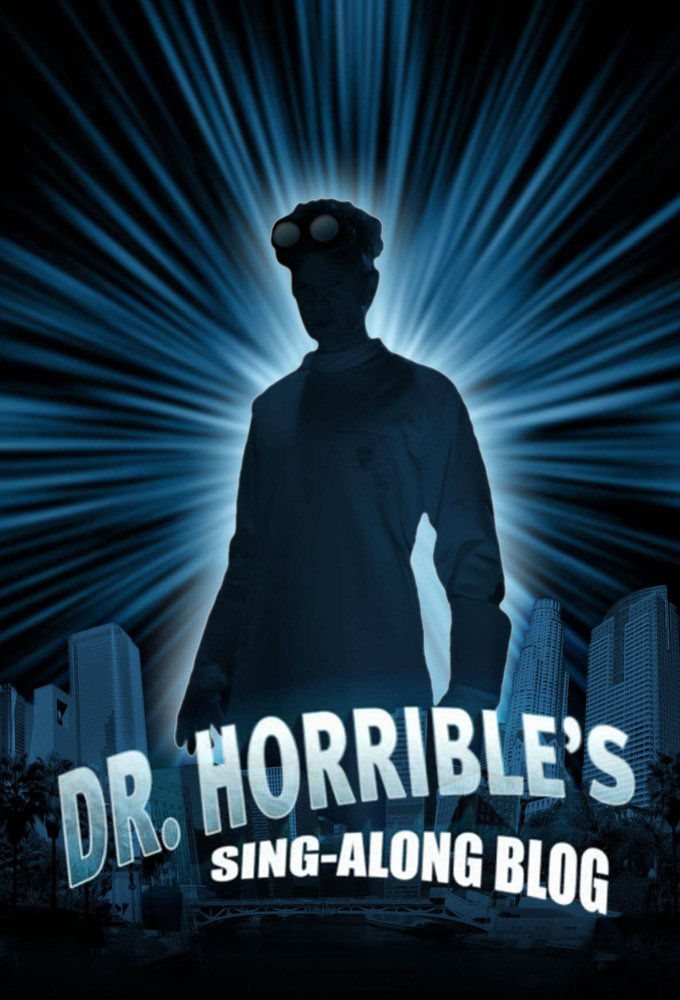 Dr. Horrible's Sing-Along Blog ne zaman
