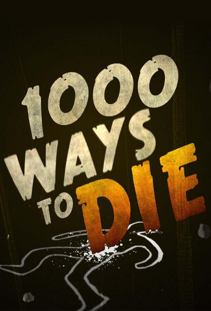 1000 Ways to Die ne zaman