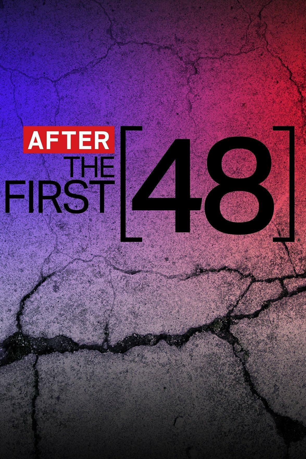 After the First 48 ne zaman