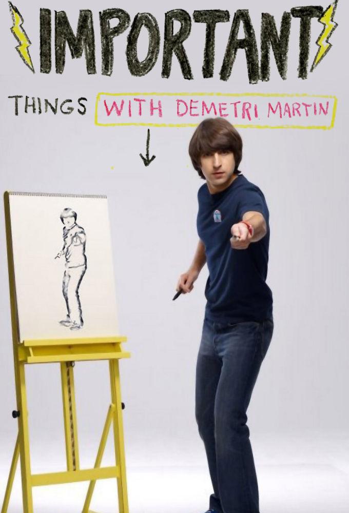 Important Things with Demetri Martin ne zaman